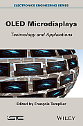 Oled Microdisplays: Technology and Applications (Iste)