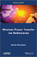 Wireless Power Transfer Via Radiowaves (Iste)