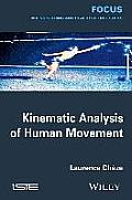 Kinematic Analysis of Human Movement (Focus)