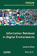Information Retrieval in Digital Environments
