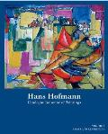 Hans Hofmann: Catalogue Raisonne of Paintings