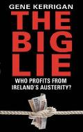 Big Lie: Who Profits From Ireland's Austerity?