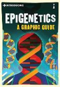 Introducing Epigenetics: A Graphic Guide (Introducing)