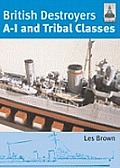 British Destroyers A 1 & Tribal Classes