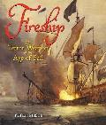Fireship: the Terror Weapon of the Age of Sail