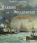 Warrior to Dreadnought