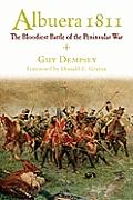Albuera 1811: The Bloodiest Battle of the Peninsular War