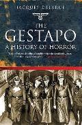 Gestapo: a History of Horror