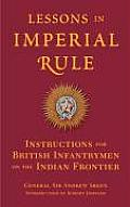 Lessons in Imperial Rule: Instructions for British Infantrymen on the Indian Frontier