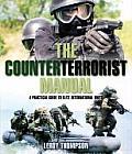 Counterterrorist Manual A Practical Guide to Elite International Units