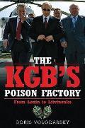 Kgb's Poison Factory: From Lenin To Litvinenko