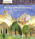 Great Night Journey and Other Stories: Stories From Faith: Islam