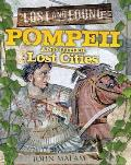 Pompeii and Other Lost Cities