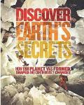 Discover Earth's Secrets