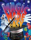 Magic Made Easy (The Great Big Book of Magic): With Step-by-step Guides To Performing Illusions and Pocket, Number and Paper Tricks