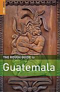 Rough Guide Guatemala 4th Edition