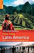 Rough Guide First Time Latin America 3rd Edition