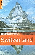 The Rough Guide to Switzerland 4/E (Rough Guide to Switzerland)