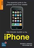 Rough Guide to the iPhone 3rd Edition for iOS 4