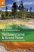 The Rough Guide to Yellowstone & Grand Teton (Rough Guide to Yellowstone & the Grand Tetons)
