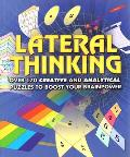 Lateral Thinking Puzzles: Over 170 Puzzles to Keep You Thinking Outside the Box (Large Print Puzzles)