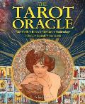 The Tarot Oracle: Tarot Cards, Runes, Palmistry, Numerology, I Ching, Crystals, Tea Leaves