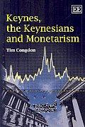 Keynes The Keynseians & Monetarism