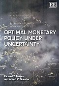 Optimal Monetary Policy Under Uncertainty (08 Edition)