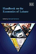 Handbook on the Economics of Leisure.
