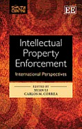 Intellectual property enforcement; international perspectives
