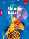 Shining Brass, Book 1: 18 Pieces for Brass, Grades 1-3, With CD