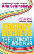 Energy Secrets The Ultimate Well Being Plan