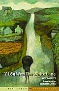 Y Lon Wen/The White Lane