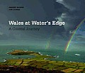 Wales at Water's Edge: A Coastal Journey