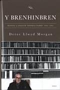 Y Brenhinbren - Bywyd a Gwaith Thomas Parry 1904-1985