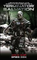 Cold War (Terminator Salvation) by Greg Cox
