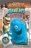 Monsters Vs. Aliens: The M Files by Tom Defalco