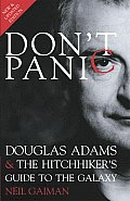 Dont Panic Douglas Adams & The Hitchhike