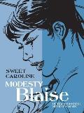 Modesty Blaise: Sweet Caroline