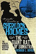 Further Adventures of Sherlock Holmes The Giant Rat of Sumatra
