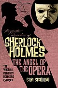 Further Adventures of Sherlock Holmes The Angel of the Opera