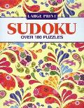 Large Print Sudoku: Over 100 Puzzles