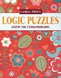 Logic Puzzles: Over 100 Conundrums