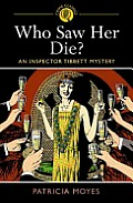 Who Saw Her Die Inspector Tibbett Mystery