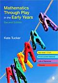 Mathematics Through Play in the Early Years Second Edition