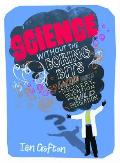 Science Without the Boring Bits