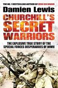 Churchills Secret Warriors