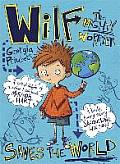 Saves the World Wilf the Mighty Worrier