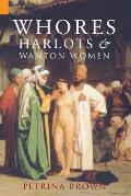 Whores, Harlots and Wanton Women