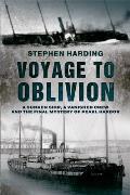 Voyage to Oblivion